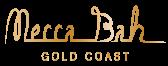 Mecca Bah Gold Coast